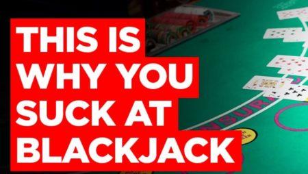Dies ist, warum Sie beim Spielen von Blackjack saugen